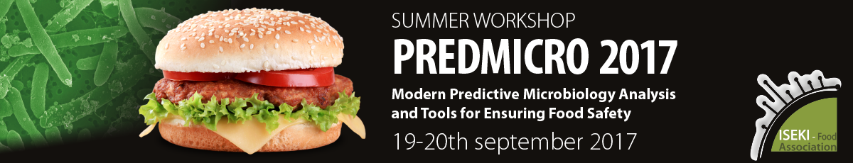 Modern Predictive Microbiology Analysis and Tools for Ensuring Food Safety - PREDMICRO2017
